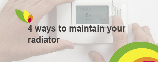 Ways to maintain your radiator