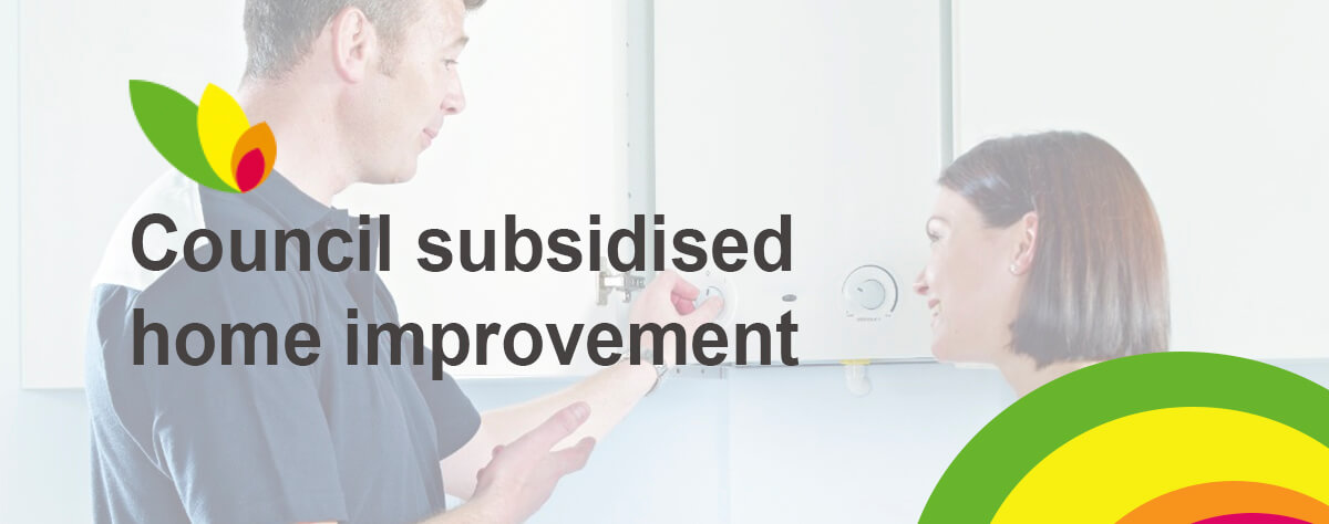 Council subsidised home improvements