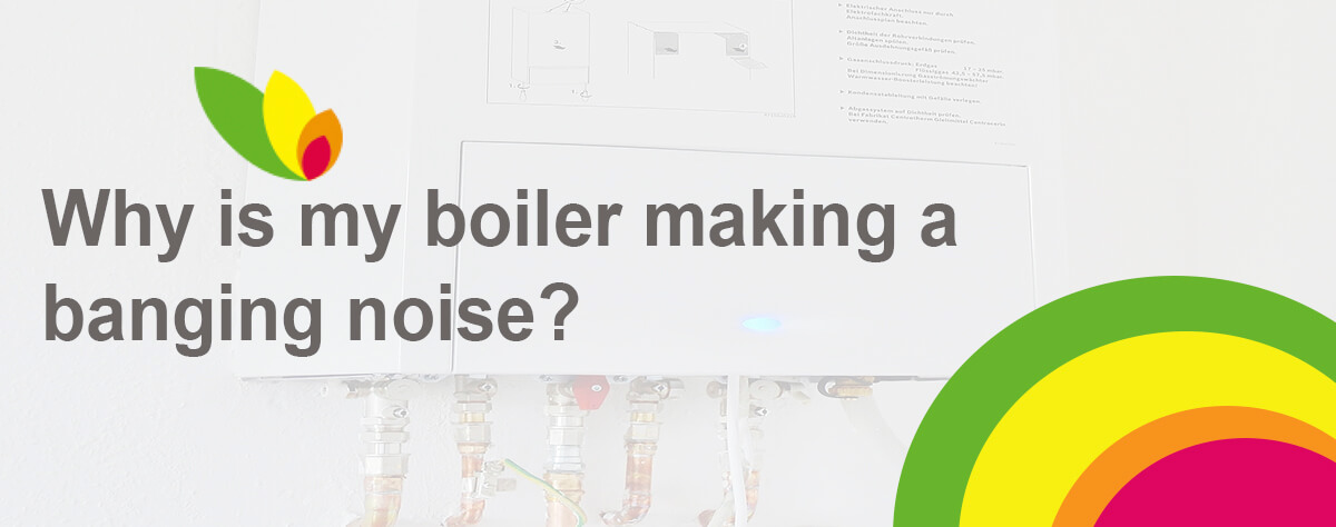 Boiler making a banging noise