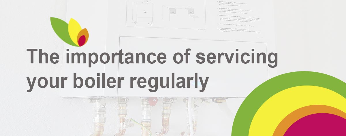 Importance of servicing your boiler regularly